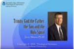 11.Trinity: God the Father, the Son, and the Holy Spirit by Jerry Moon