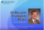 15.Ellen White and the Personhood of the Holy Spirit by Merlin D. Burt